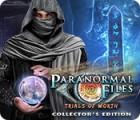 เกมส์ Paranormal Files: Trials of Worth Collector's Edition