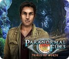 เกมส์ Paranormal Files: Trials of Worth