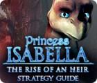 เกมส์ Princess Isabella: The Rise of an Heir Strategy Guide