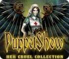 เกมส์ PuppetShow: Her Cruel Collection