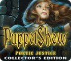 เกมส์ PuppetShow: Poetic Justice Collector's Edition