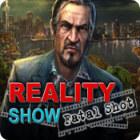เกมส์ Reality Show: Fatal Shot