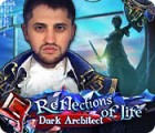 เกมส์ Reflections of Life: Dark Architect