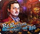 เกมส์ Reflections of Life: Dream Box
