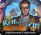 เกมส์ Reflections of Life: Utopia Collector's Edition