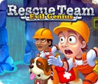 เกมส์ Rescue Team: Evil Genius