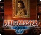 เกมส์ Rite of Passage: Bloodlines