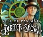 เกมส์ Rite of Passage: The Perfect Show