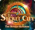 เกมส์ Secret City: The Sunken Kingdom