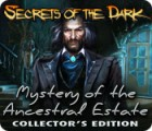 เกมส์ Secrets of the Dark: Mystery of the Ancestral Estate Collector's Edition