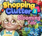 เกมส์ Shopping Clutter 3: Blooming Tale