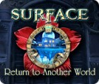 เกมส์ Surface: Return to Another World