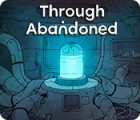 เกมส์ Through Abandoned