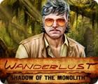 เกมส์ Wanderlust: Shadow of the Monolith