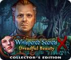 เกมส์ Whispered Secrets: Dreadful Beauty Collector's Edition