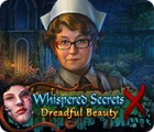 เกมส์ Whispered Secrets: Dreadful Beauty