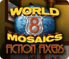 เกมส์ World Mosaics 8: Fiction Fixers