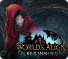 เกมส์ Worlds Align: Beginning