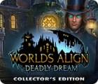 เกมส์ Worlds Align: Deadly Dream Collector's Edition