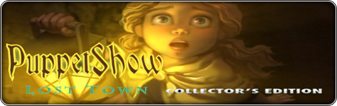 PuppetShow: Lost Town Collector's Edition เกมส์พรีเมียม